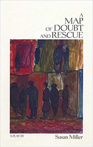 a map of doubt and rescue by Susan Miller